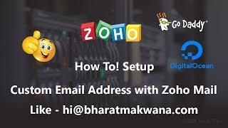 How to Setup Custom Email Address with Zoho Mail