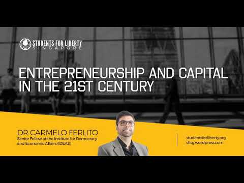 """Entrepreneurship and Capital in the 21st Century"", by Dr Carmelo Ferlito (Singapore, 11/11/2017)"
