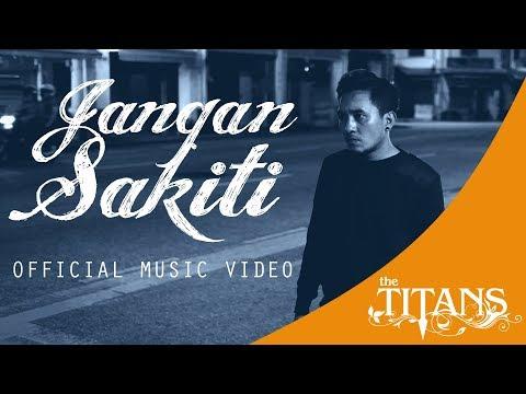 The Titans - (New) Jangan Sakiti Official Music Video