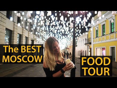 BEST MOSCOW FOOD