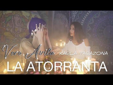 La Atorranta Reloaded 2017 - Véronica Ávila Ft Karla Tarazona