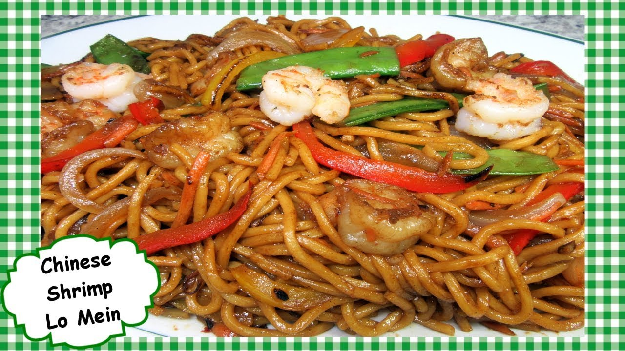 How To Make The Best Chinese Shrimp Lo Mein Shrimp Lo Mein Stir Fry Youtube
