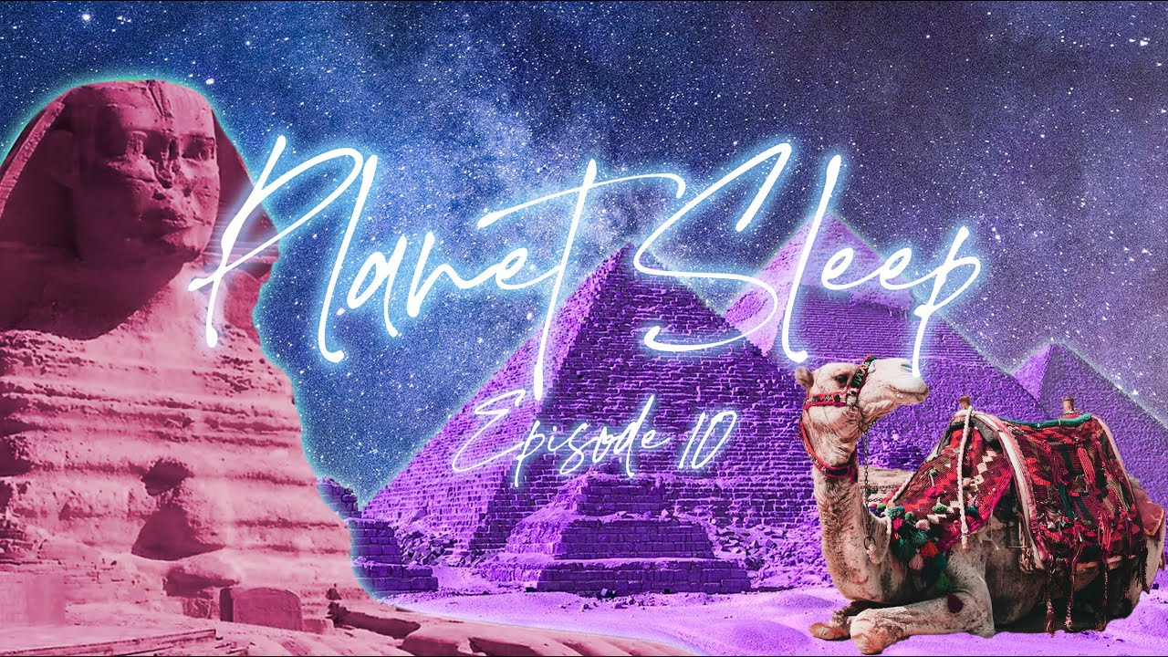 The Great Pyramid Of Giza Relaxing Sleep Story Soothing Music & Nature Sounds - Planet Sleep #10