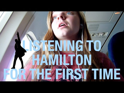 Listening to Hamilton for the First Time! | kelserson