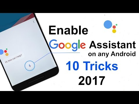 Enable Google Assistant & its 10 Cool Tricks 2017
