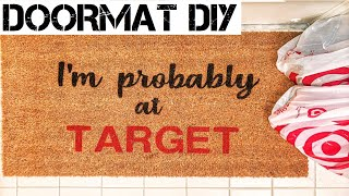 HOW TO MAKE A DOORMAT WITH YOUR CRICUT | DIY | TARGET