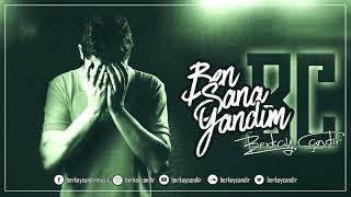 Onur Bayraktar - Ben Sana Yandım (Berkay Çandır Remix) 2019