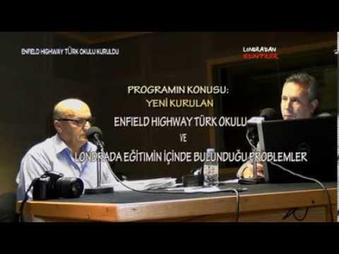 LONDRA TURK RADYOSU EGITIM SAATI ENFIELD HIGHWAY TURK OKULU