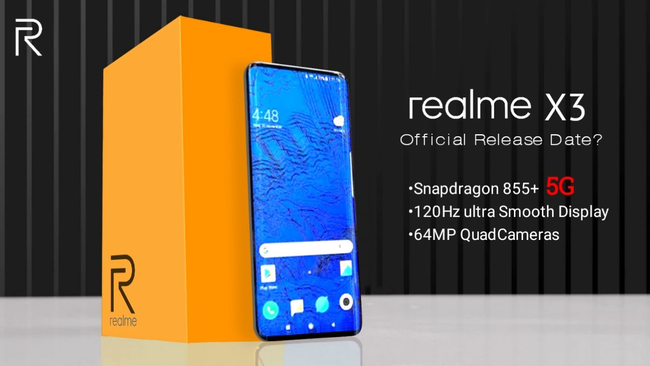 Realme X3 5g Official Release Date Price Launch Date