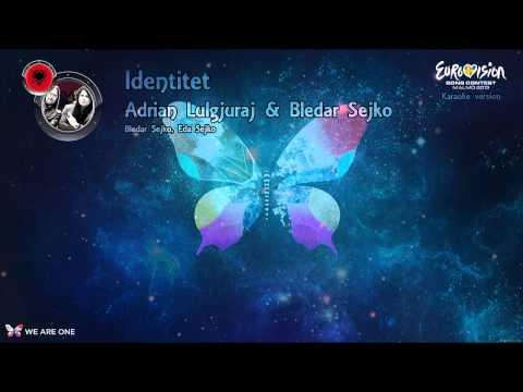 "Adrian Lulgjuraj & Bledar Sejko - ""Identitet"" (Albania) - Karaoke version"
