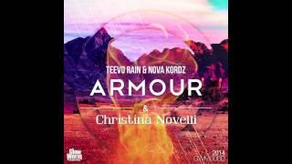 Teevo Rain & Nova Kordz Feat Christina Novelli - ARMOUR (Original Remix)