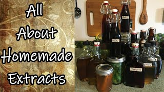 All About Homemade Extracts