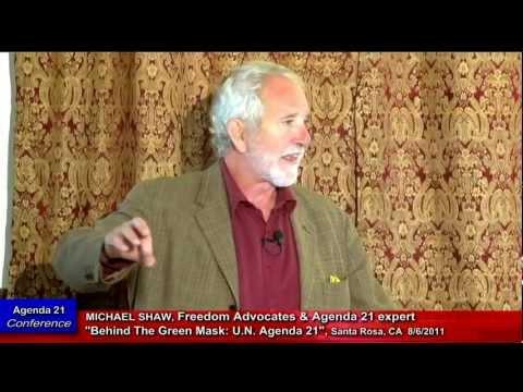 """MICHAEL SHAW: Agenda 21, """"In Sonoma County California"""""""