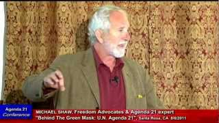 "MICHAEL SHAW: Agenda 21, ""In Sonoma County California"""