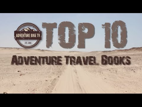 Top 10 Adventure Travel Books