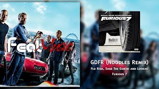 Flo rida - gdfr ft. sage the gemini and lookas (noodles remix) [ost: furious 7]
