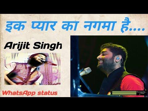 ek-pyaar-ka-nagama-ahai//arijit-singh-new-whatsapp-status//arijit-singh-fan-club....