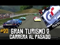 Gran Turismo 2 || Carrera al Pasado #20