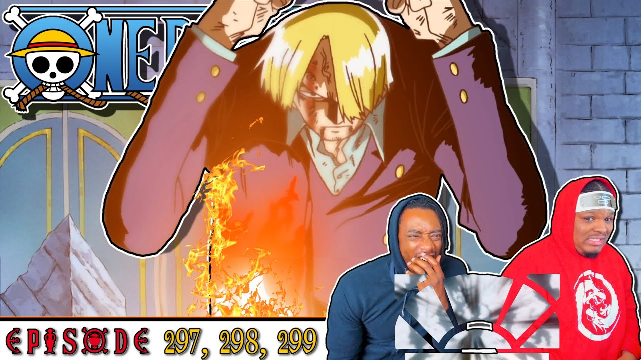 🔥🔥 DIABLE JAMBE!! SANJI'S NEW MOVE IS FIRE!!🔥🔥 OP - Episode 297, 298, 299 | Reaction