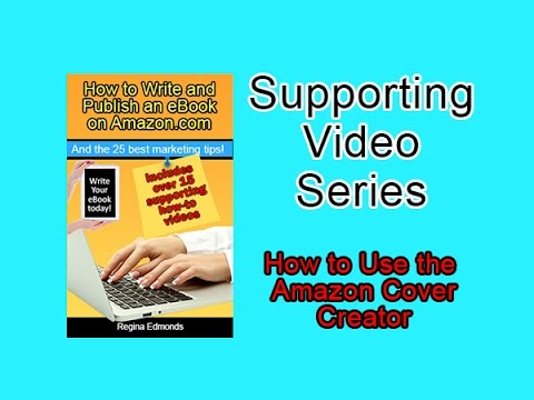 Amazon KDP - Writing Kindle Ebooks - How to Use the Amazon Cover Creator