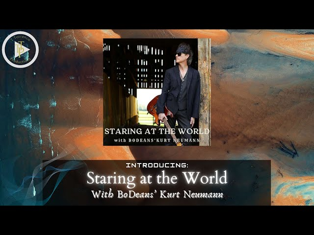 Introducing Staring at the World with BoDeans' Kurt Neumann