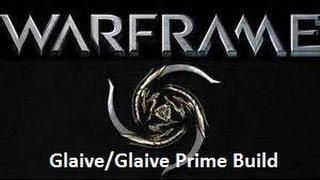 Warframe Glaive & Glaive Prime Build