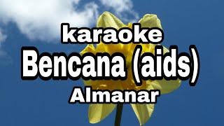 Bencana aids almanar karaoke