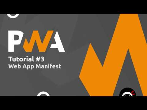 PWA Tutorial For Beginners #3 - The Web App Manifest