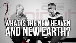 543. What Is The New Heaven And New Earth?