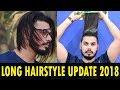 Men's Long Hair Style Update 2018 | New Hair Style | Asad Ansari