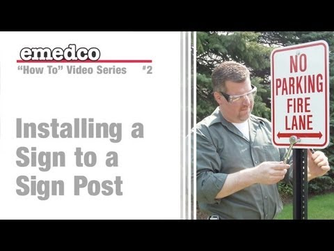 How to Install a Sign on a U-Channel Post | Emedco Video