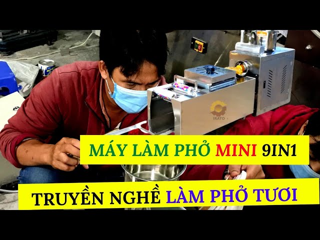 Đào tạo nghề làm bánh phở tươi khi mua máy làm phở 9in1 IRATO| Hotline 0936.686.030 | VinaIrato