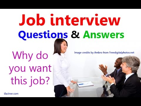 WHY DO YOU WANT THIS JOB? Job interview questions and answers