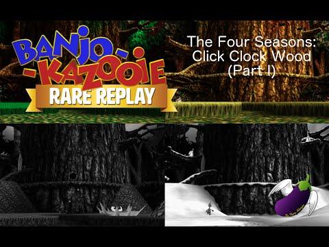 Rare Replay - Banjo-Kazooie - The Four Seasons: Click Clock Wood (Part I)