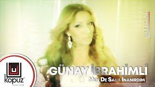 Gunay Ibrahimli Mən Də Sənə Inanirdim Official Video Youtube