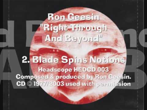 """Download Geesin """"Right Through"""" 2. Blade Spins Notions"""