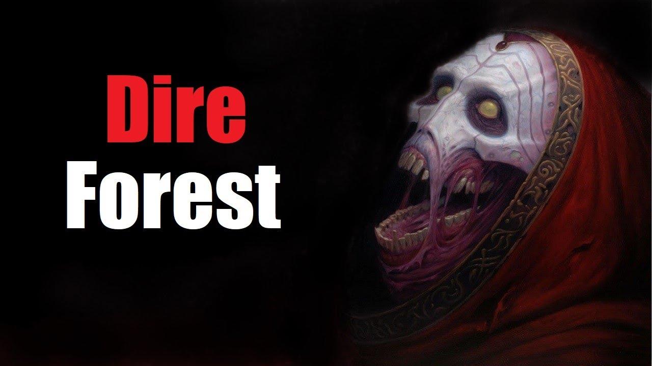 """Dire Forest"" Creepypasta"