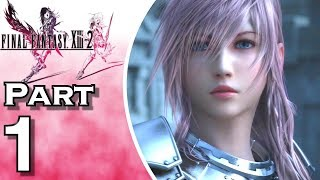 Let's Play Final Fantasy XIII-2 (Gameplay + Walkthrough) Part 1