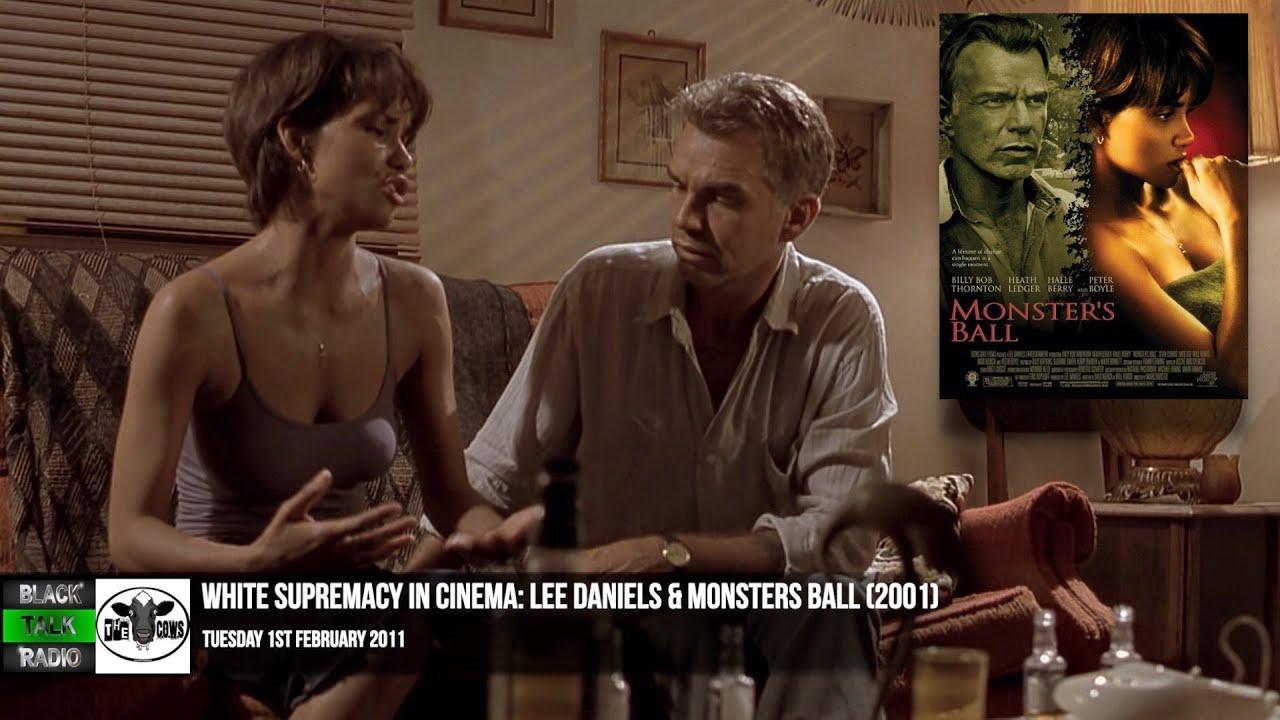 White Supremacy In Cinema: Lee Daniels & Monster's Ball