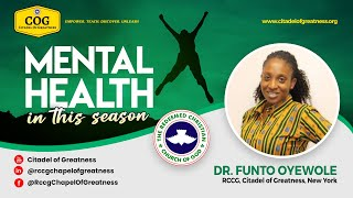 Mental Health   Dr  Funto Oyewole   25th April 2021