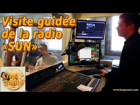 DU COTE DE CHEZ SUN - Visite guidée de la radio SUN à Nantes - par kreptonite.com