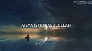 Download Aisyah istri rasulullah