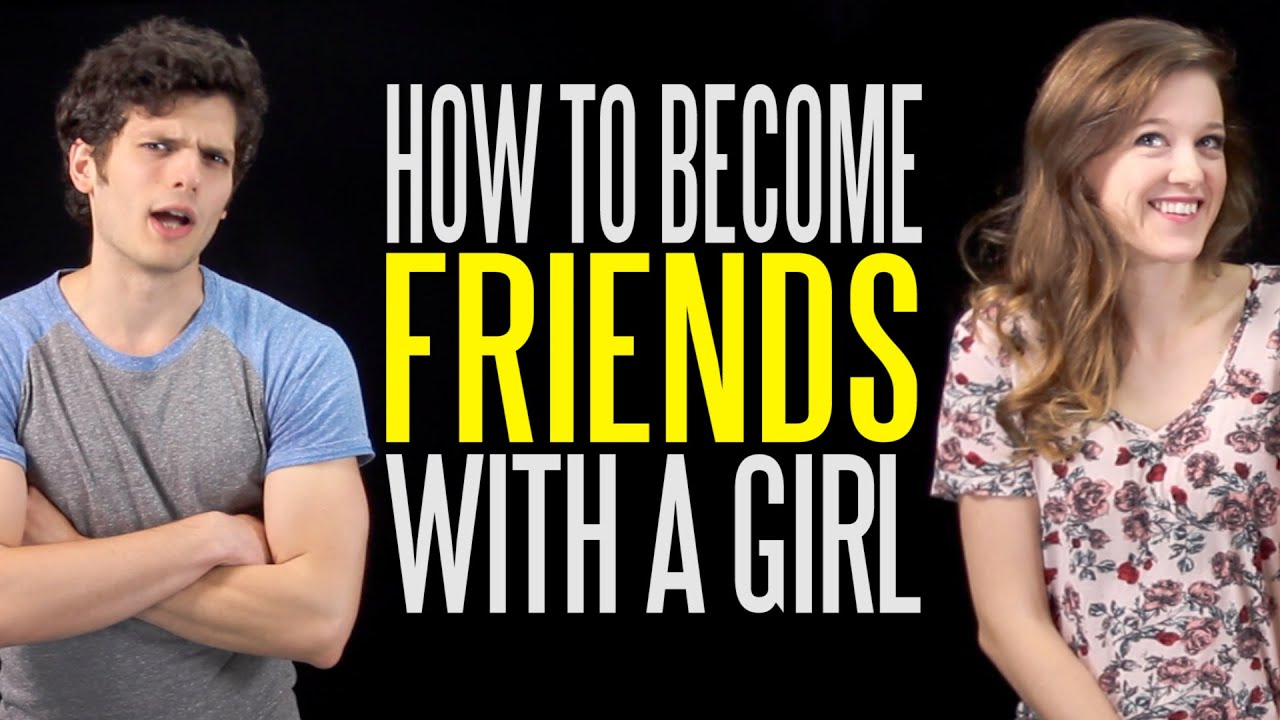 how to become best friends with a girl
