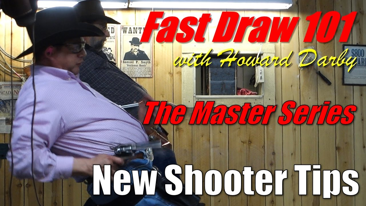 Fast Draw 101 - Tips for New Shooters