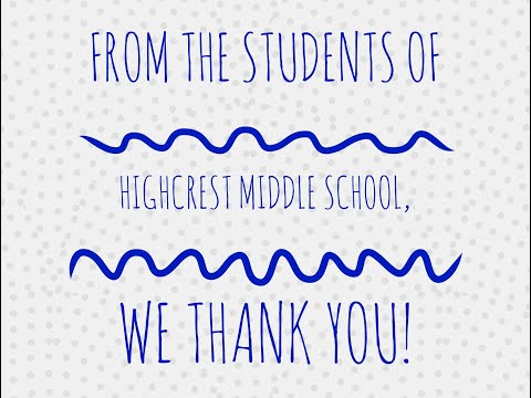 Worldwide Day of Gratitude - Thank  You From Highcrest Middle School
