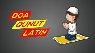 Doa Qunut Latin Untuk Di Hafalkan