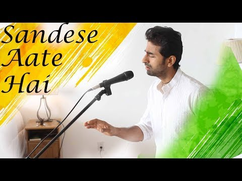 Sandese Aate Hai (Sonu Nigam) | Cover By Apratim | Unplugged | Tribute To Indian Army | Border
