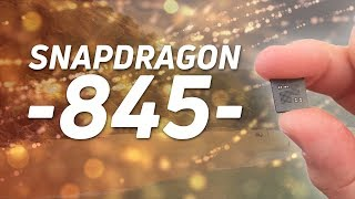 Snapdragon 845 Announced: What You Need To Know!