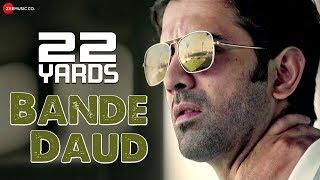 Bande Daud 22 Yards | Barun Sobti, Amartya Ray, Rajit Kapur & Chaiti Ghoshal | Siddharth Mahadevan