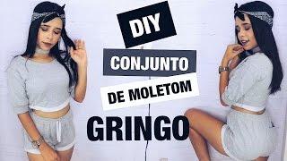 DIY: CONJUNTO DE MOLETOM GRINGO